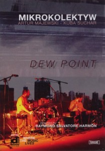 Mikrokolektyw – Dew Point