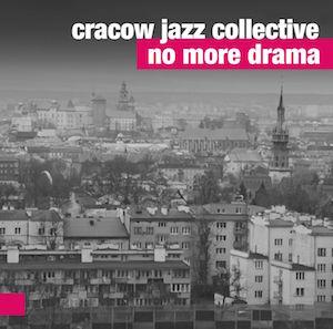 Cracow Jazz Collective – No More Drama