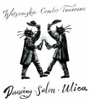 Warszawskie Combo Taneczne – Dancing, Salon, Ulica