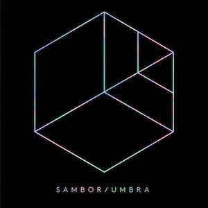 Sambor – Umbra