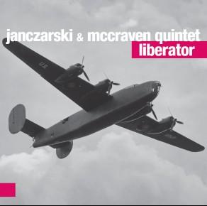 Janczarski & McCraven Quintet – Liberator