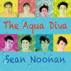 Sean Noonan – The Aqua Diva