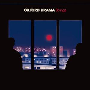 Oxford Drama – Songs