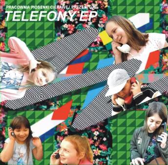Pracownia Piosenki Ciekawej – Telefony EP