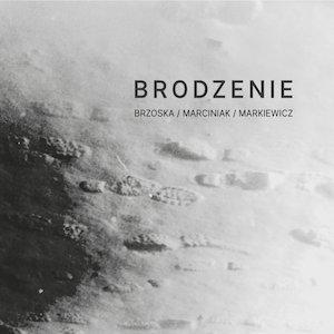 Brzoska/Marciniak/Markiewicz – Brodzenie