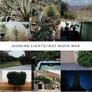 Guiding Lights – Not Much War