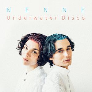 Nenne – Underwater Disco
