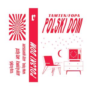 TAMTEN / FOPA – Polski Dom EP