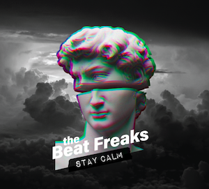 The Beat Freaks – Stay Calm