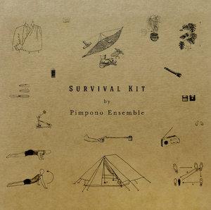 Pimpono Ensemble – Survival Kit