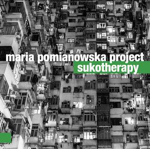 Maria Pomianowska Project – Sukotherapy