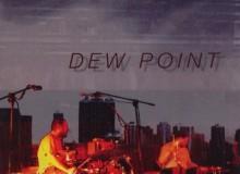 DVD1597_Mikrokolektyw_Dew_Point
